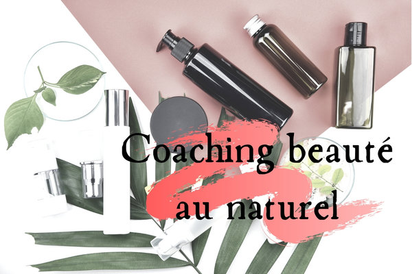 Coaching beauté au naturel